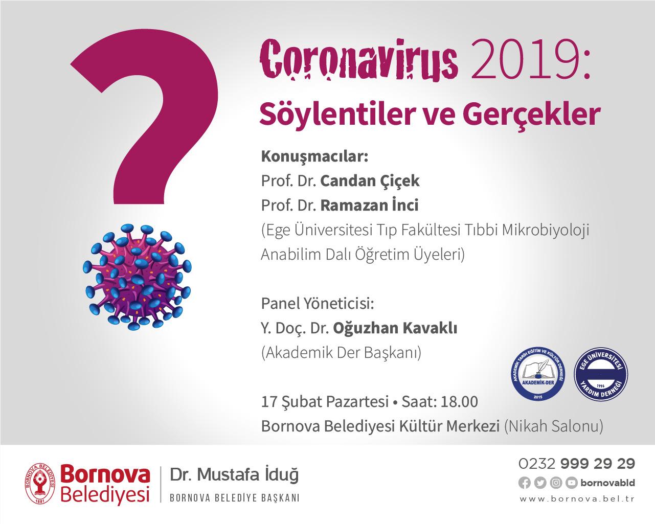 """""""Corona Virüsü Bornova'da konuşulacak"""""""